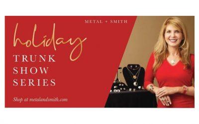 Metal + Smith trunk show
