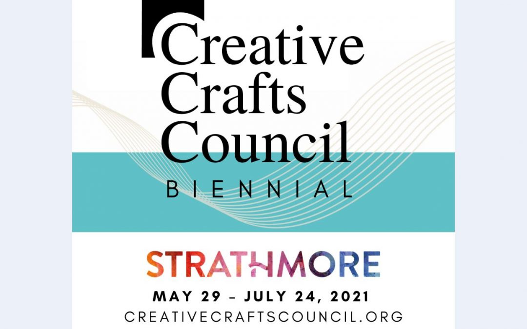 Creative Crafts Council Exhibition opening May 29